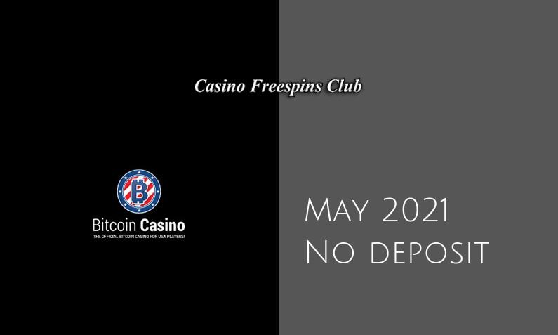 Latest Bitcoincasino us no deposit bonus- 13th of May 2021