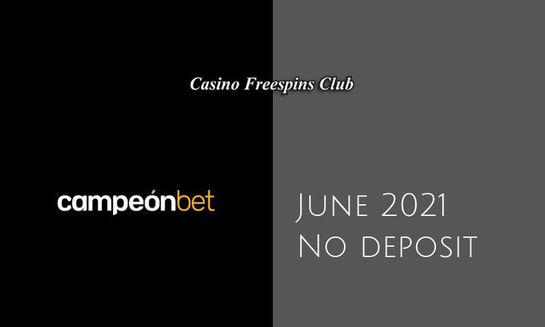 Latest Campeonbet Casino no deposit bonus June 2021