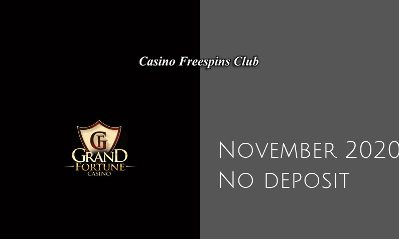 Latest Grand Fortune no deposit bonus 16th of November 2020