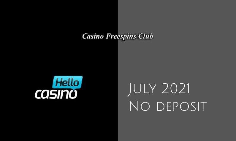 Latest Hello Casino no deposit bonus- 27th of July 2021