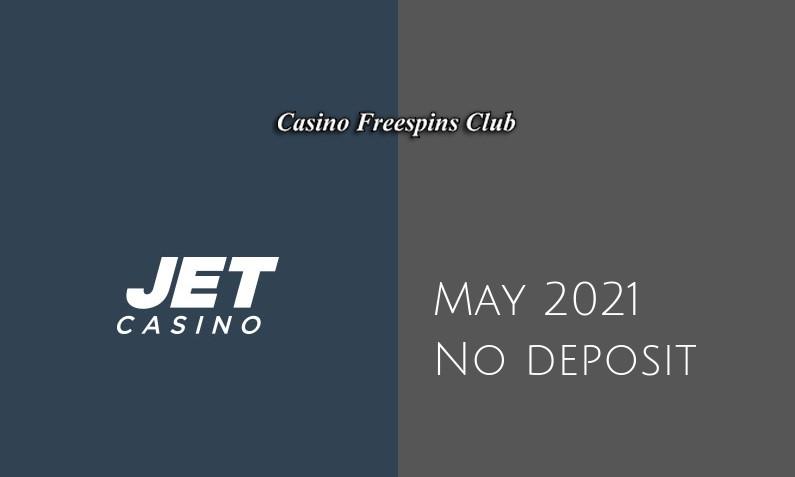 Latest JET Casino no deposit bonus- 30th of May 2021