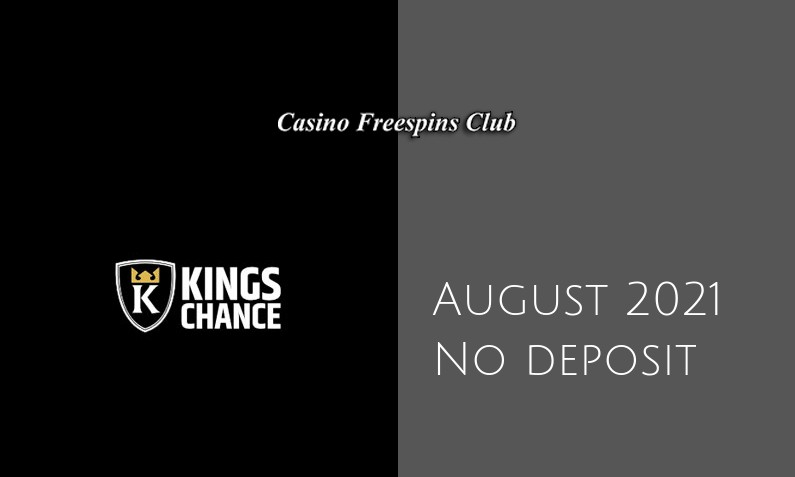 Latest Kings Chance no deposit bonus, today 24th of August 2021