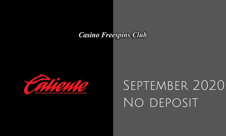 Latest no deposit bonus from Caliente, today 20th of September 2020