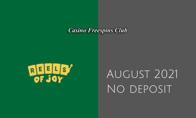 Latest no deposit bonus from Reels of Joy August 2021