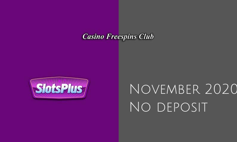 Latest no deposit bonus from SlotsPlus- 19th of November 2020