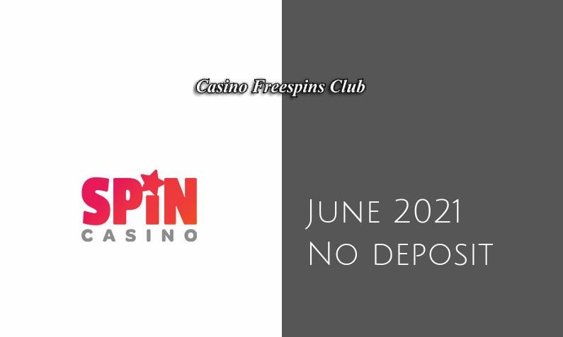Latest no deposit bonus from Spin Casino June 2021