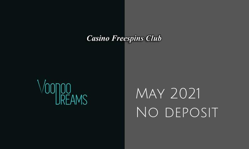 Latest Voodoo Dreams Casino no deposit bonus 3rd of May 2021