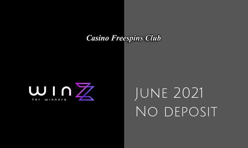 Latest Winzz no deposit bonus- 5th of June 2021